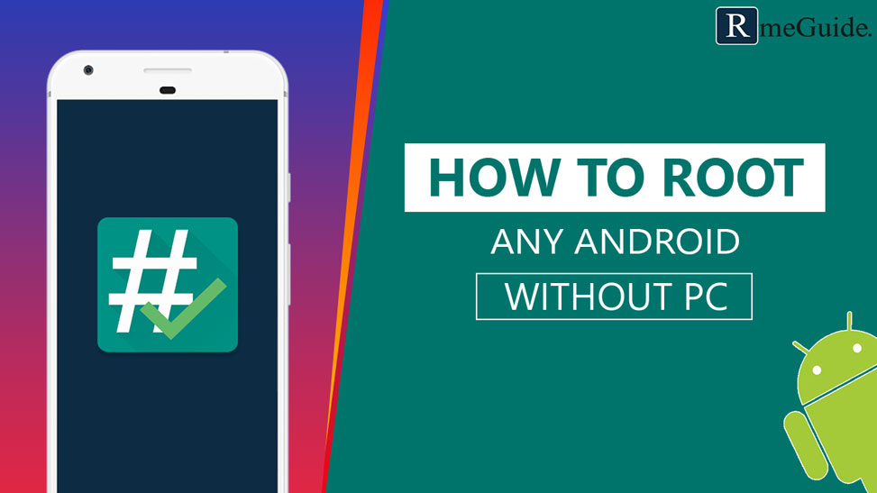 Root Any Android Without PC