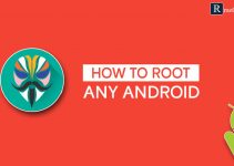 How To Root Any Android Device 2020 {100% Working}