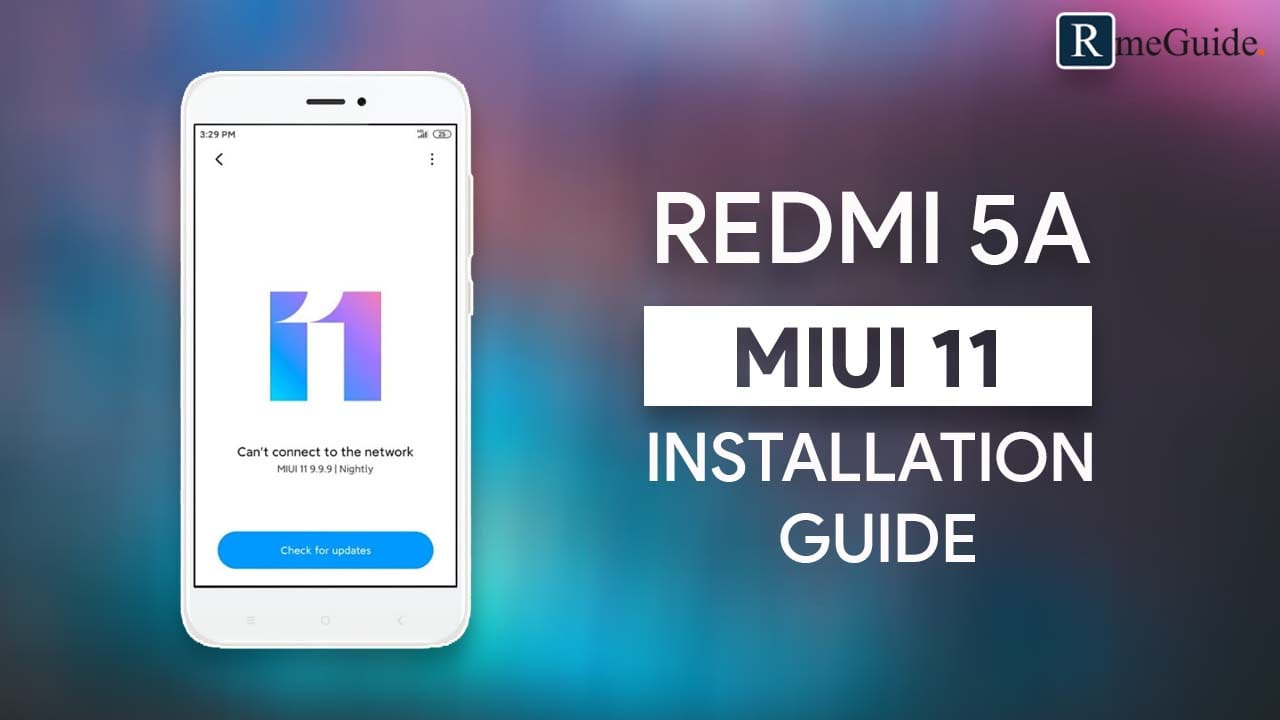 Install MIUI 11 On Redmi 5A