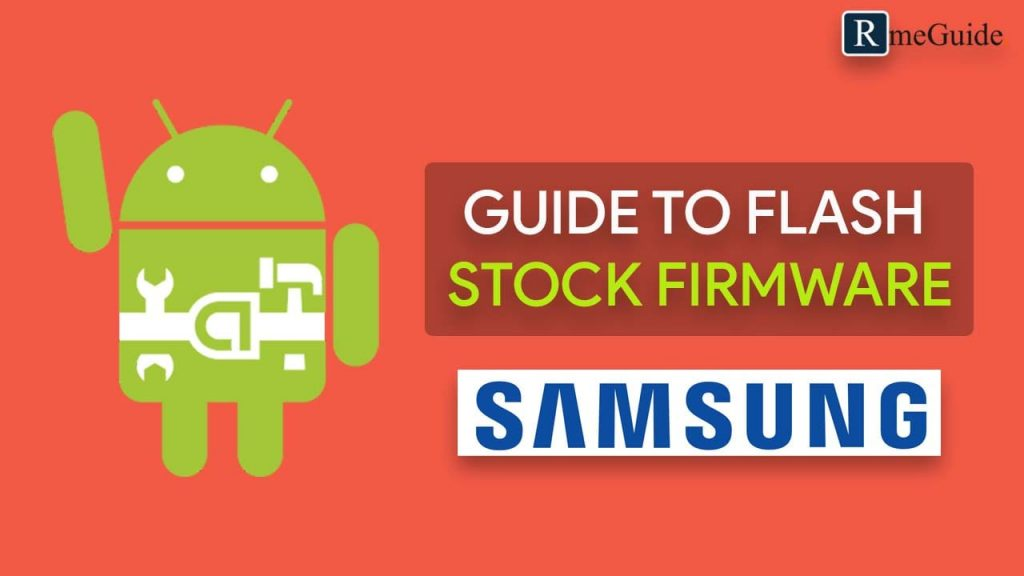 Install Stock Firmware On Any Samsung Devices