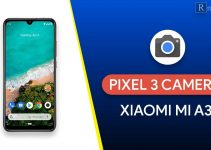 How to Install Google Pixel 3 Camera on Mi A3 [100% Working]